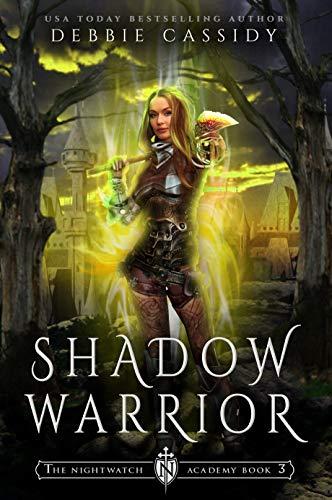 Shadow Warrior (The Nightwatch Academy #3)