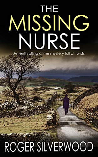 The Missing Nurse (Yorkshire Murder Mysteries #1)
