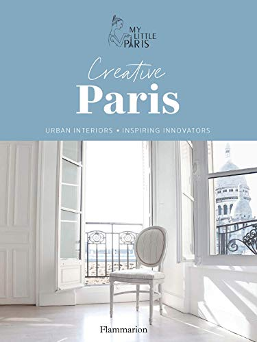 Creative Paris. Urban interiors & Inspiring innovators (NON FICTION - L)