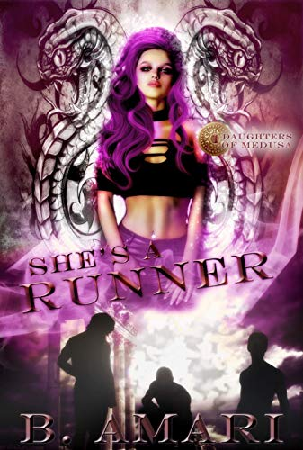 She's a Runner: An Urban RH Mythological Fantasy (Daughters of Medusa Book 1)