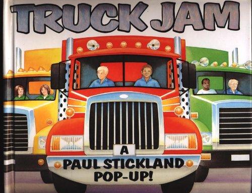 Truck Jam: A Paul Stickland Pop-Up!