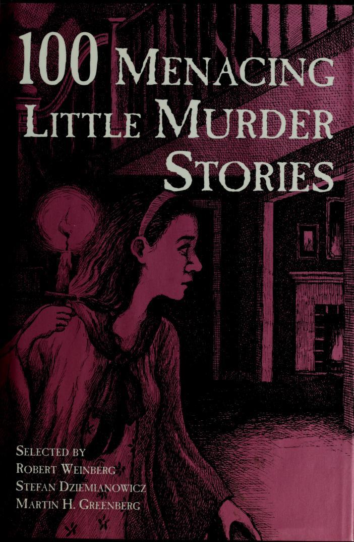 100 Menacing Little Murder Stories