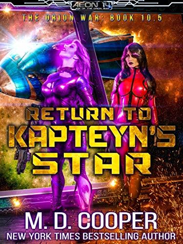 Return to Kapteyn's Star (Aeon 14: Tales of the Orion War #4)