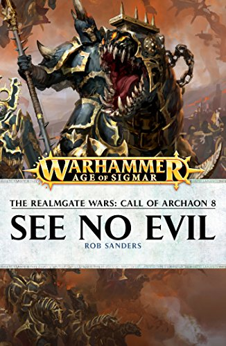 See No Evil (The Realmgate Wars: Call of Archaon Book 8)