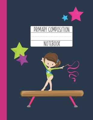 Primary Composition Notebook: A Purple Gymnastics Primary Composition Notebook For Girls Grades K-2 Featuring Handwriting Lines - Brunette Girl Gifts