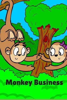 Monkey Business: Gifts For Monkey Lovers A Sweet Funny Cartoon Monkey Lover Notebook Journal 110 Lined Pages