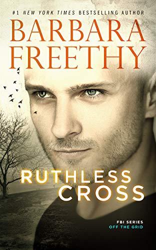 Ruthless Cross (Off The Grid: FBI #6)