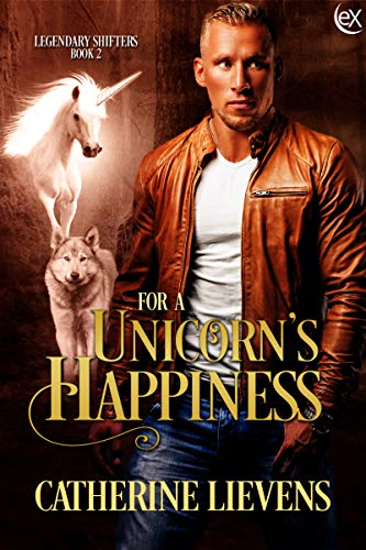 For a Unicorn's Happiness (Legendary Shifters #2)