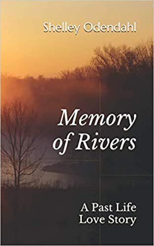 Memory of Rivers: A Past Life Love Story