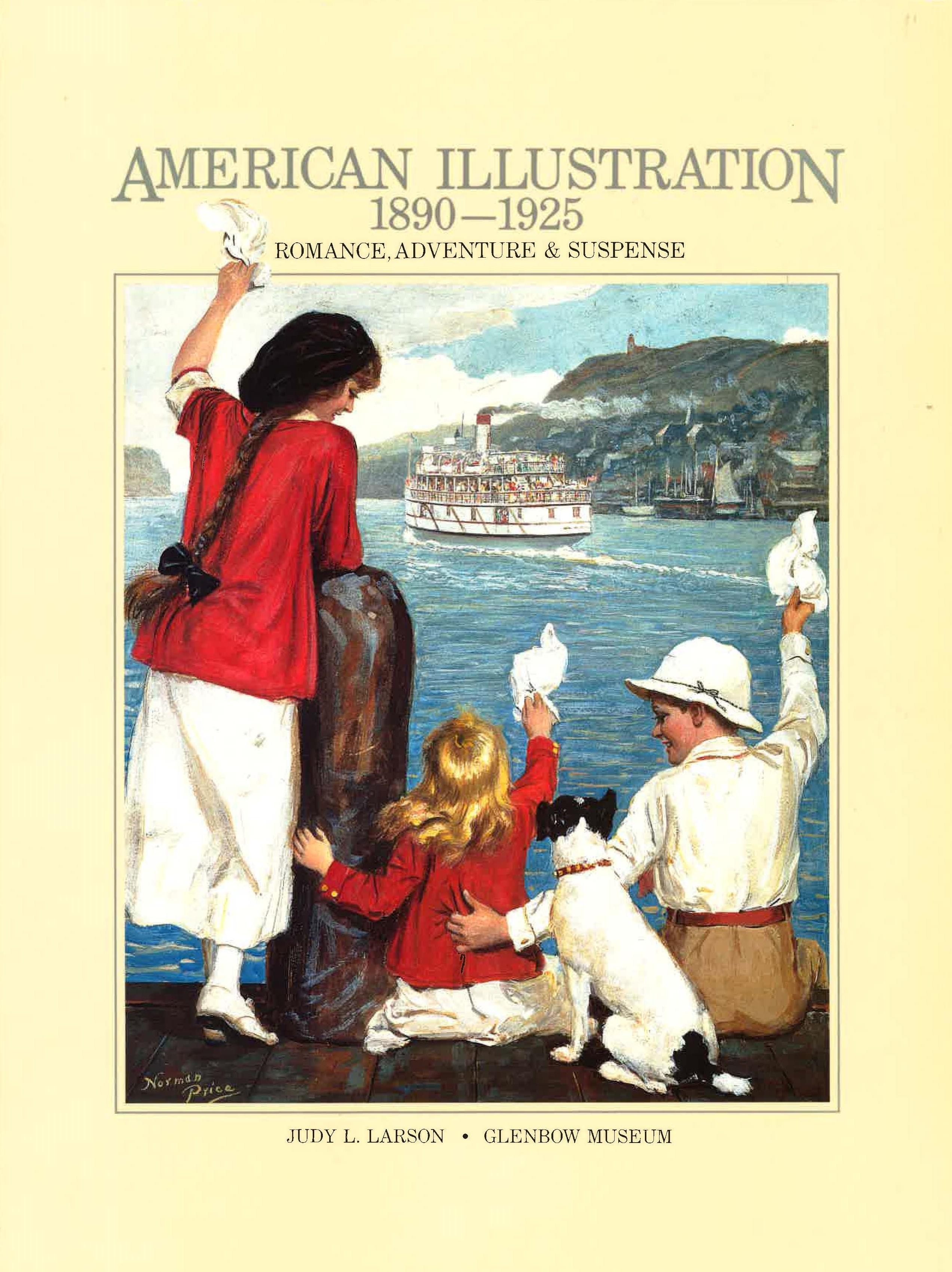 American Illustration, 1890-1925: Romance, Adventure & Suspense
