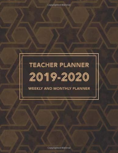 Teacher Lesson Planner: Weekly and Monthly | August through July 2019-2020 | ART Deco edition: 2019-2020 Weekly and Monthly Teacher Lesson Planner | ... Teacher Lessson Planner - books for teachers)