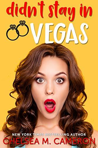 Didn't Stay in Vegas