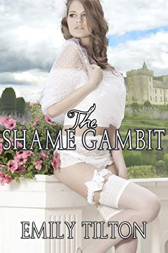 The Shame Gambit (Bound for Service Book 6)