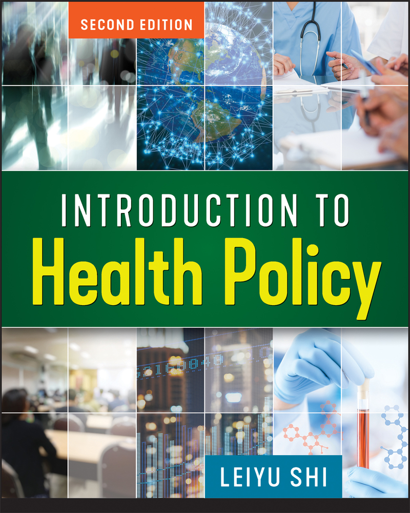 Introduction to Health Policy, Second Edition