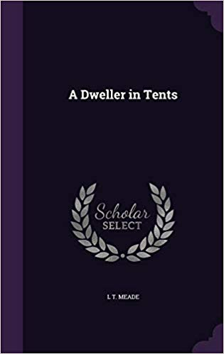 A Dweller in Tents
