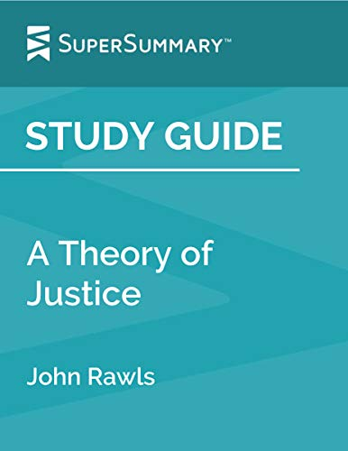 Study Guide: A Theory of Justice by John Rawls