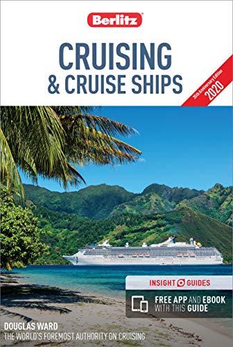 Berlitz Cruising and Cruise Ships 2020 (Travel Guide eBook) (Berlitz Cruise Guide)
