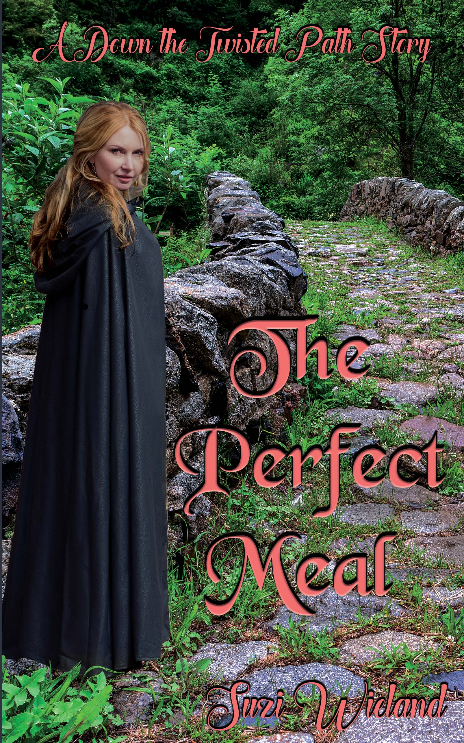 The Perfect Meal (Down the Twisted Path #4)