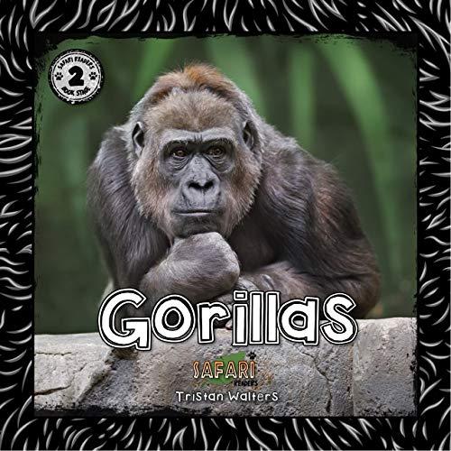 Gorillas: (Safari Readers - Wildlife Books for Children: Stage 2)