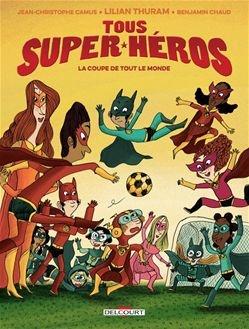 Tous super héros - Tome 2