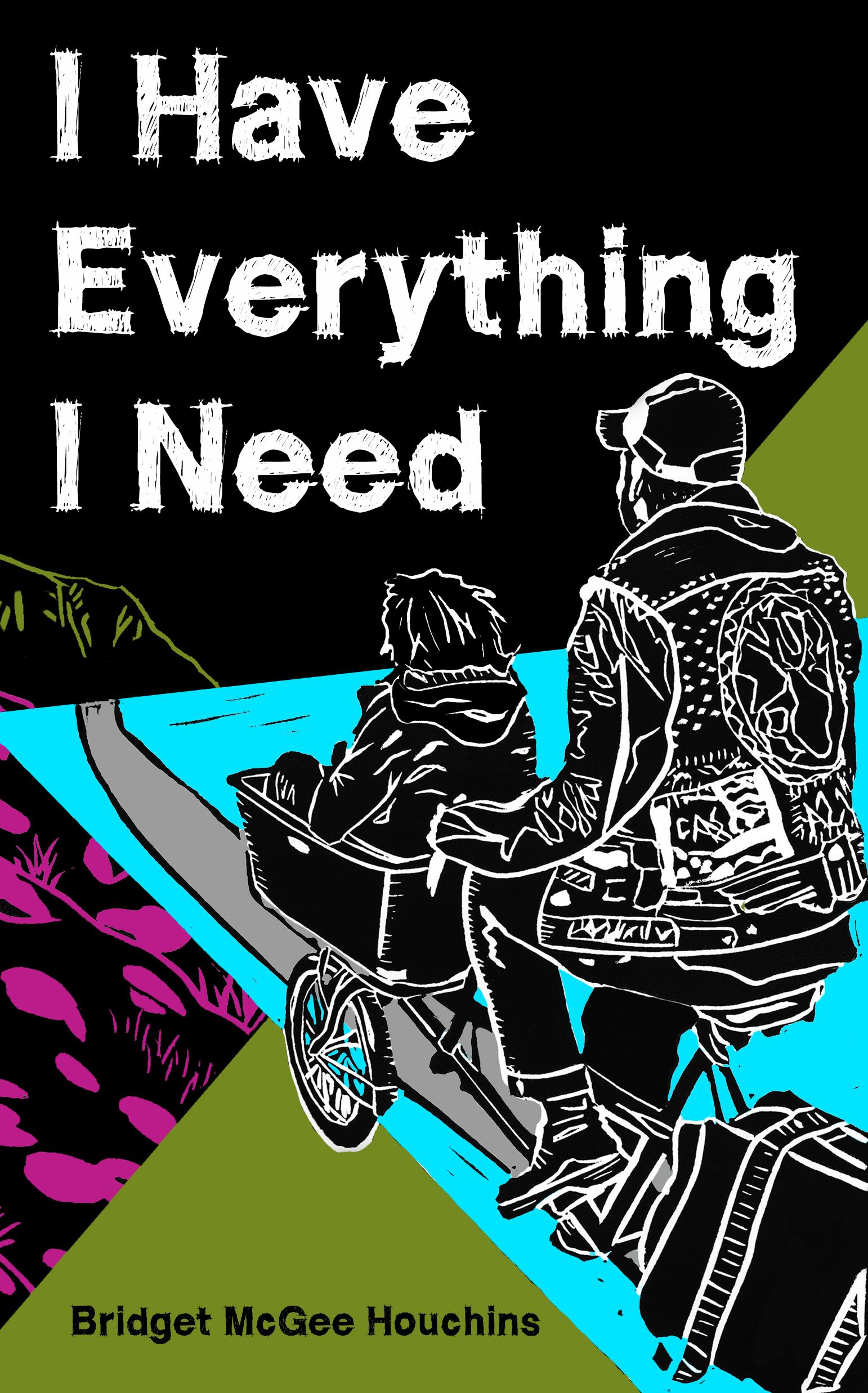 I Have Everything I Need