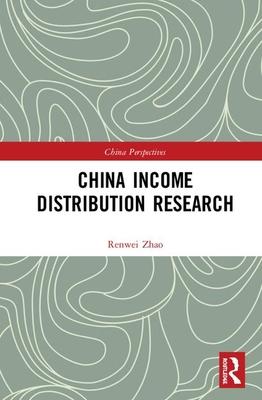 China Income Distribution Research: Volume 1