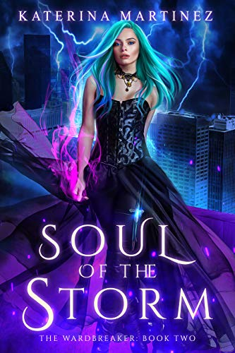 Soul of the Storm (The Wardbreaker #2)