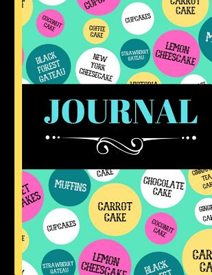 Journal: Trendy Cake Name Words Print Writing Gift - Lined Journal for Girls and Women