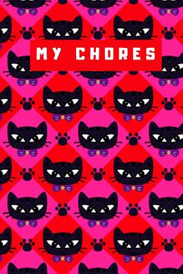 My Chores Notebook For Kids - Cat Art Logbook For Children Track Daily Tasks & Homework - Planner For Tracking Weekly Routines: Log Book Has Journal Pages For Writing, Sketching & Drawing - Planning Diary For Girls or Boys - Planner To Record Days Work