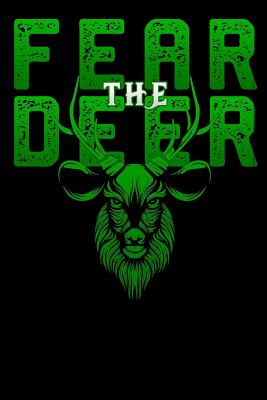 """Fear The Deer: Gift For Milwaukee Basketball Bucks Fans Lined Notebook / Diary / Journal To Write In 6""""x9"""" for basketball cheerleaders, basketball coach, basketball fans"""