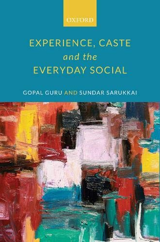 Experience, Caste, and the Everyday Social