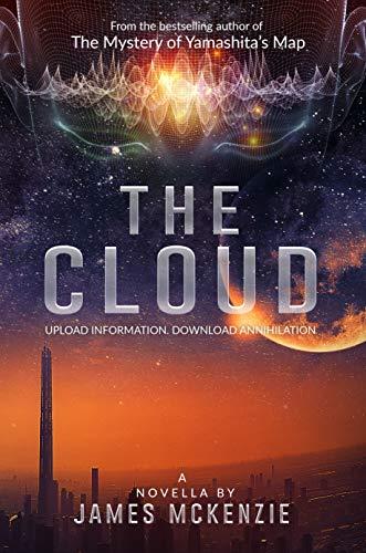 THE CLOUD: Upload information - download annihilation