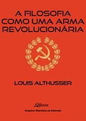 A Filosofia Como Uma Arma Revolucionária