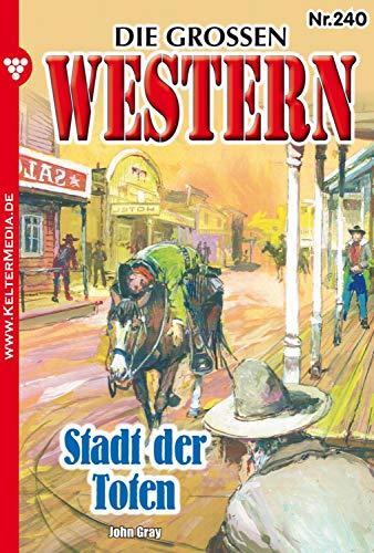 Die großen Western 240: Stadt der Toten