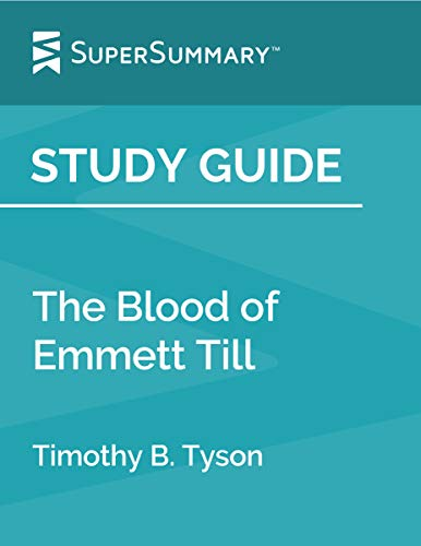 Study Guide: The Blood of Emmett Till by Timothy B. Tyson