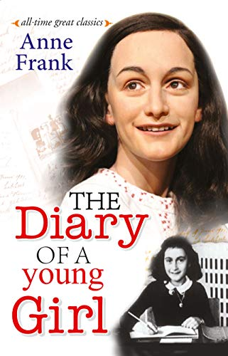 The Diary of a young Girl (All-The Great Classic Book 93)