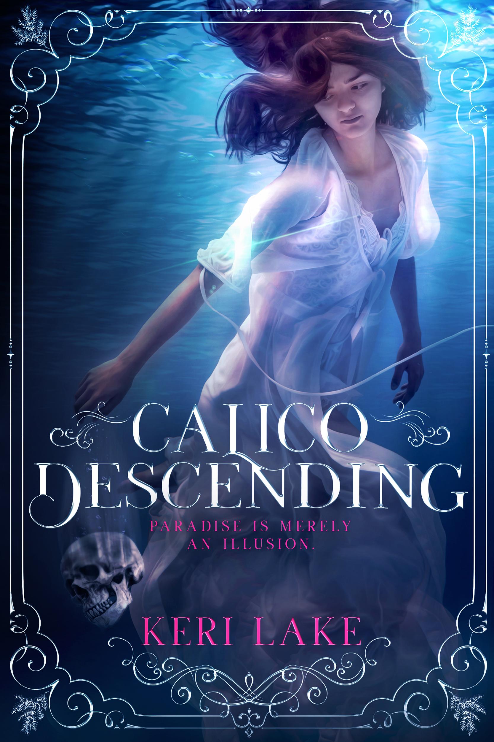 Calico Descending (Juniper Unraveling, #2)
