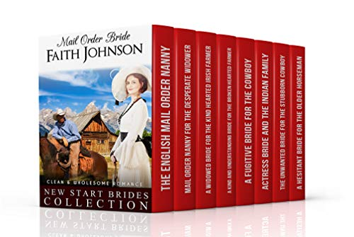Mail Order Bride: New Start Brides Collection (Clean and Wholesome Western Historical Romance): 8 Book Box Mail Order Bride Box Set