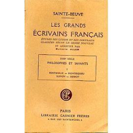 Les grands écrivains français. XVIIIe siècle. Philosophes et savants I. Fontenelle - Montesquieu - Buffon - Diderot