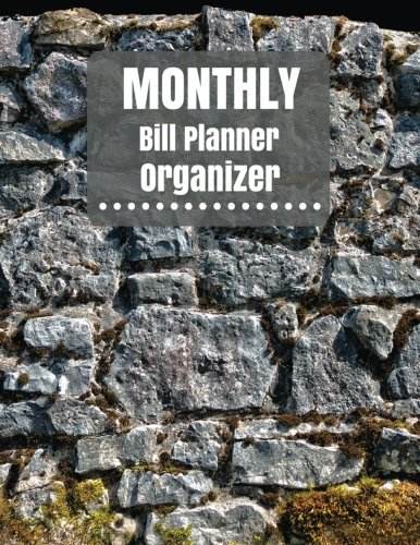 Monthly Bill Planner Organizer: Monthly Bill planner for men With Calendar 2018-2019 ,income list,monthly and weekly expense tracker ,Bill tracker ... Made In USA: Volume 4