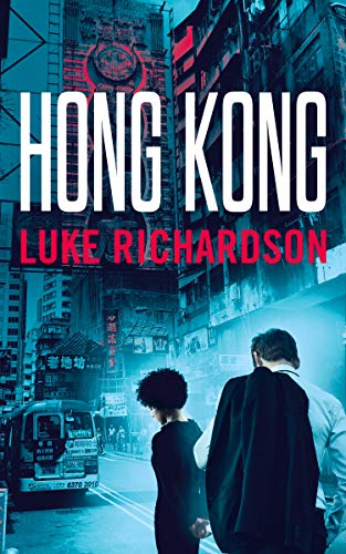 Hong Kong (Leo Keane International Thriller Book 2)