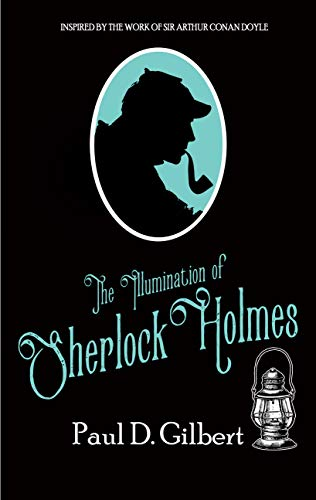 The Illumination of Sherlock Holmes (The Odyssey of Sherlock Holmes #3)