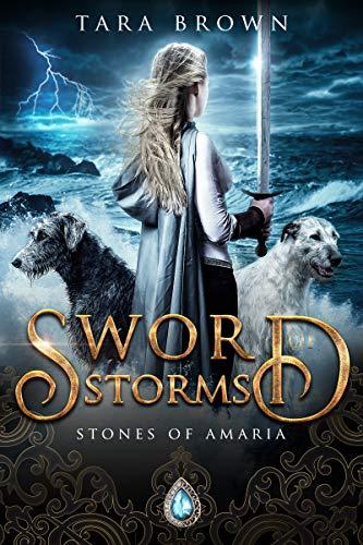 Sword of Storms (Stones of Amaria, #2)
