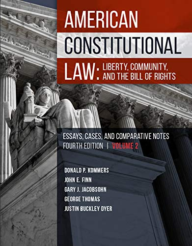 American Constitutional Law: Liberty, Community, and the Bill of Rights (Higher Education Coursebook)