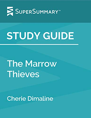Study Guide: The Marrow Thieves by Cherie Dimaline