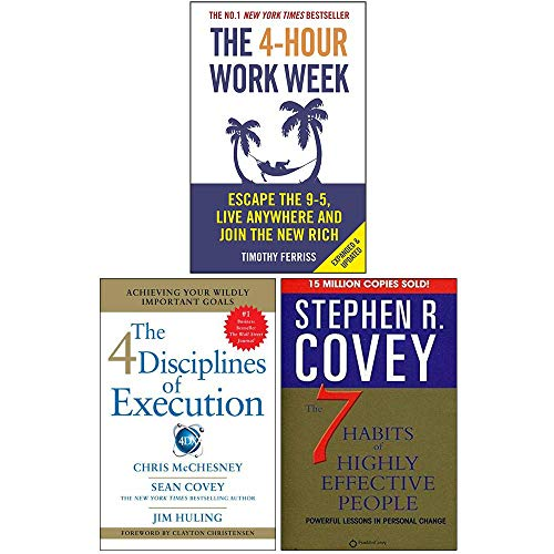 The 4-Hour Work Week, 4 Disciplines of Execution, The 7 Habits of Highly Effective People 3 Books Collection Set