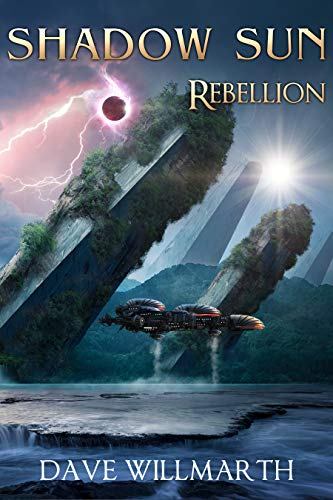Rebellion (Shadow Sun, #3)