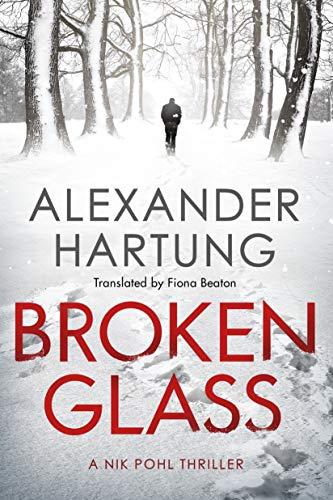 Broken Glass (Nik Pohl Thriller #1)