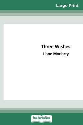 Three Wishes (16pt Large Print Edition)