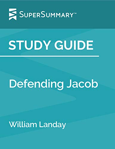 Study Guide: Defending Jacob by William Landay